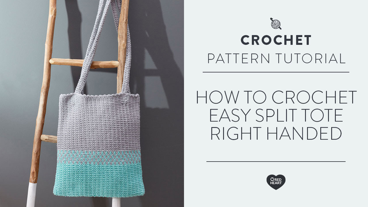 How to Crochet Easy Split Tote [Right Handed]
