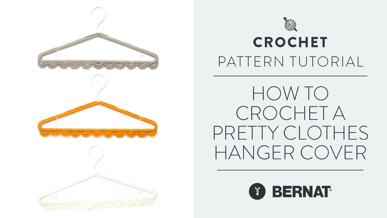 How To Crochet A Pretty Clothes Hanger Cover