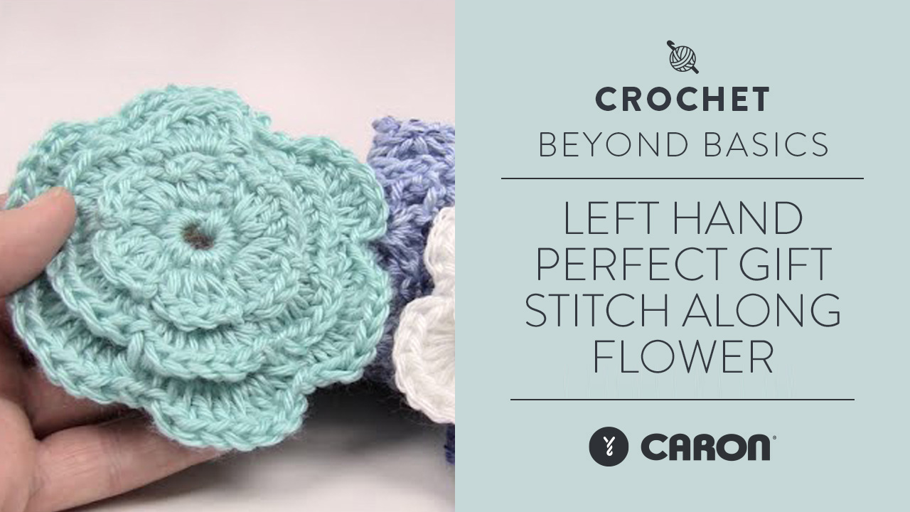 Left Hand: Perfect Gift Stitch Along: Flower
