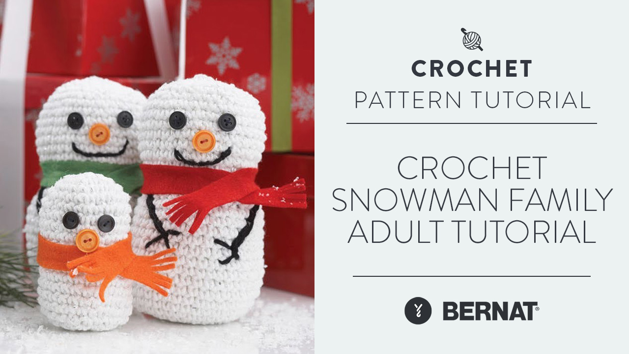 Crochet Snowman Family: Adult Tutorial