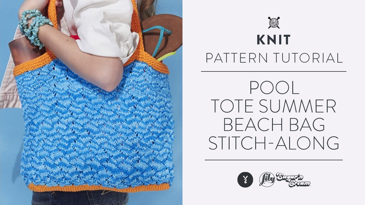 Pool Tote - Summer Beach Bag Stitch-Along