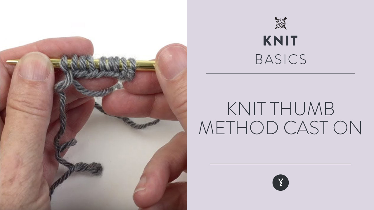 Knit: Thumb Method Cast On