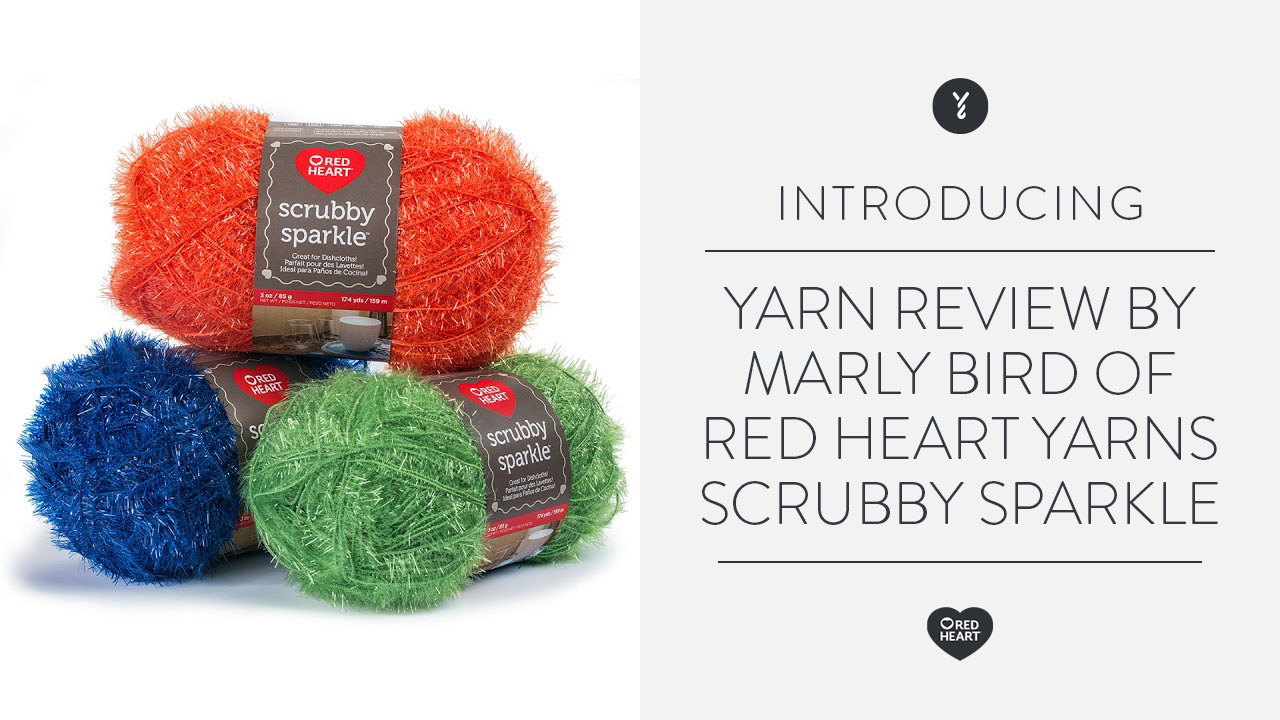 Yarn Review by Marly Bird of Red Heart Yarns Scrubby Sparkle