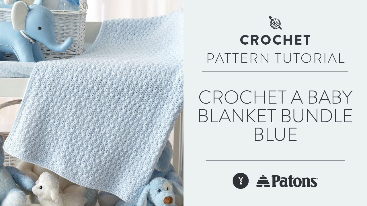 Crochet a Baby Blanket: Bundle Blue