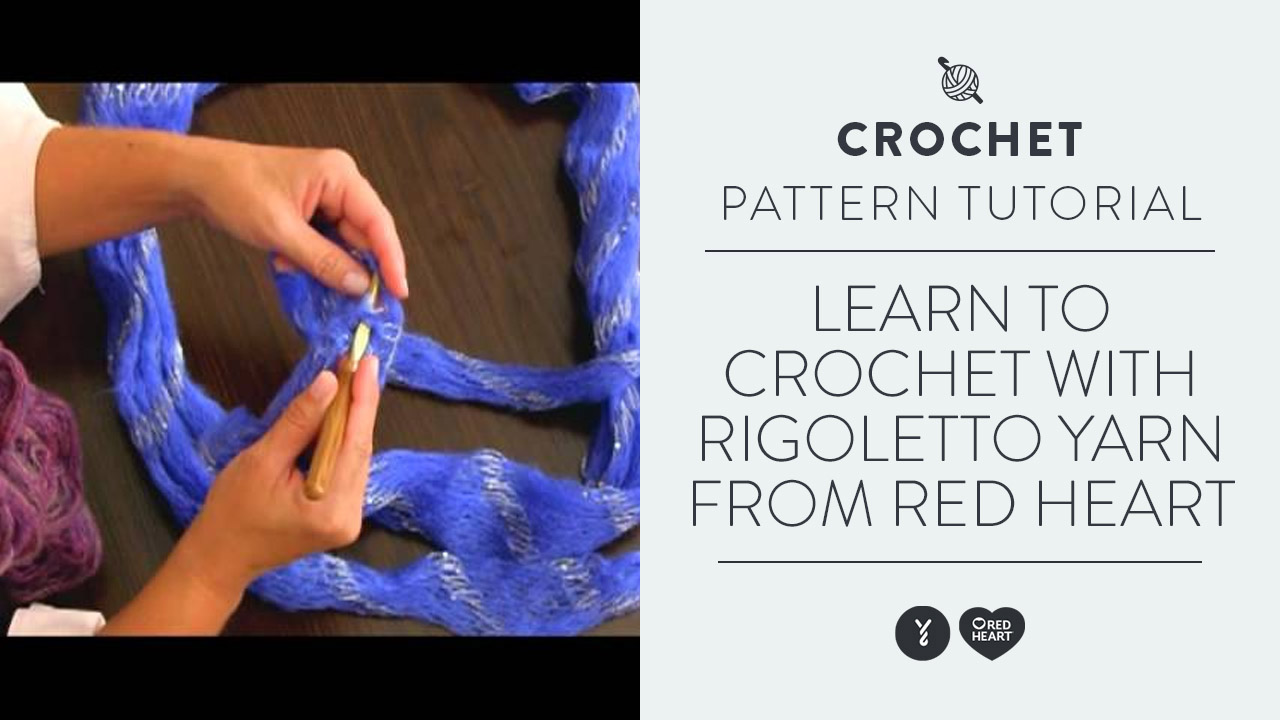 Learn to Crochet with Rigoletto Yarn