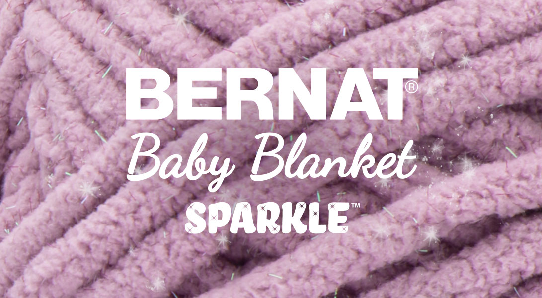 Introducing Bernat Baby Blanket Sparkle| Yarnspirations
