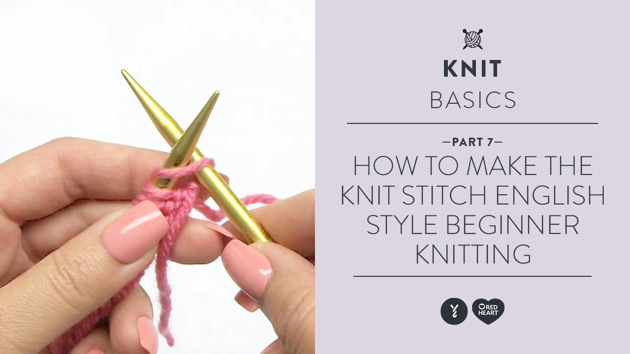 How to Make the Knit Stitch English Style - Beginner Knitting Teach Video 6