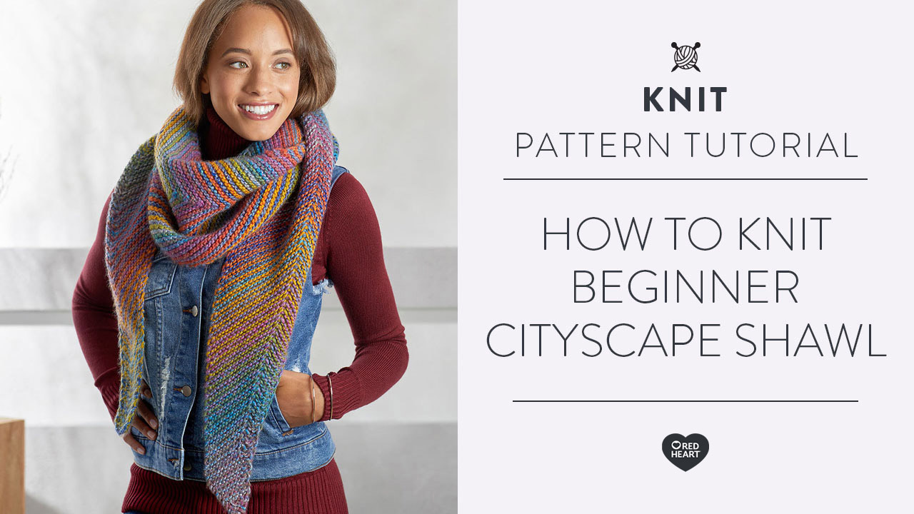 How to Knit Beginner Cityscape Shawl