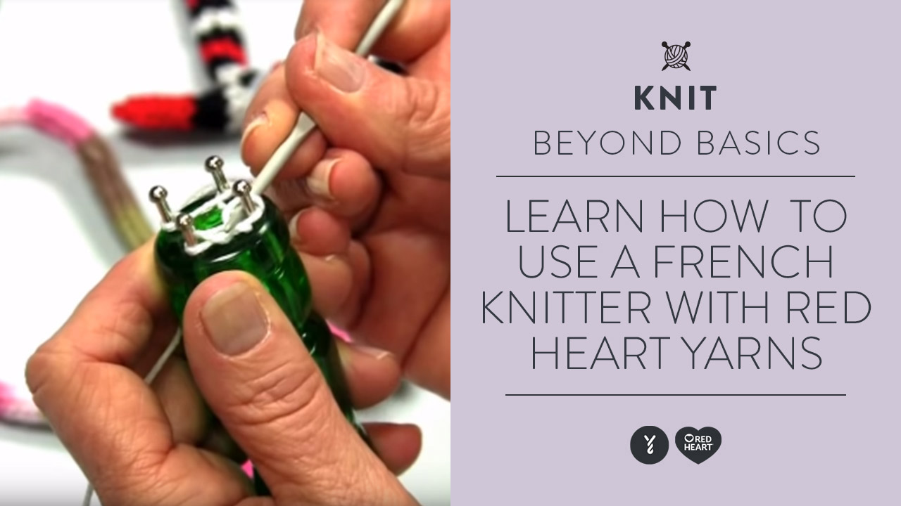 Learn how to use a French Knitter