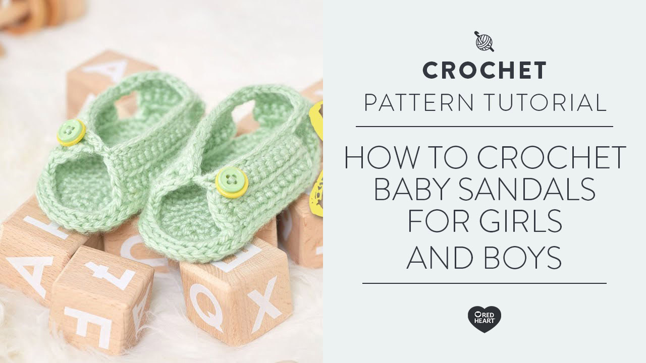 How to Crochet Baby Sandals for Girls and Boys