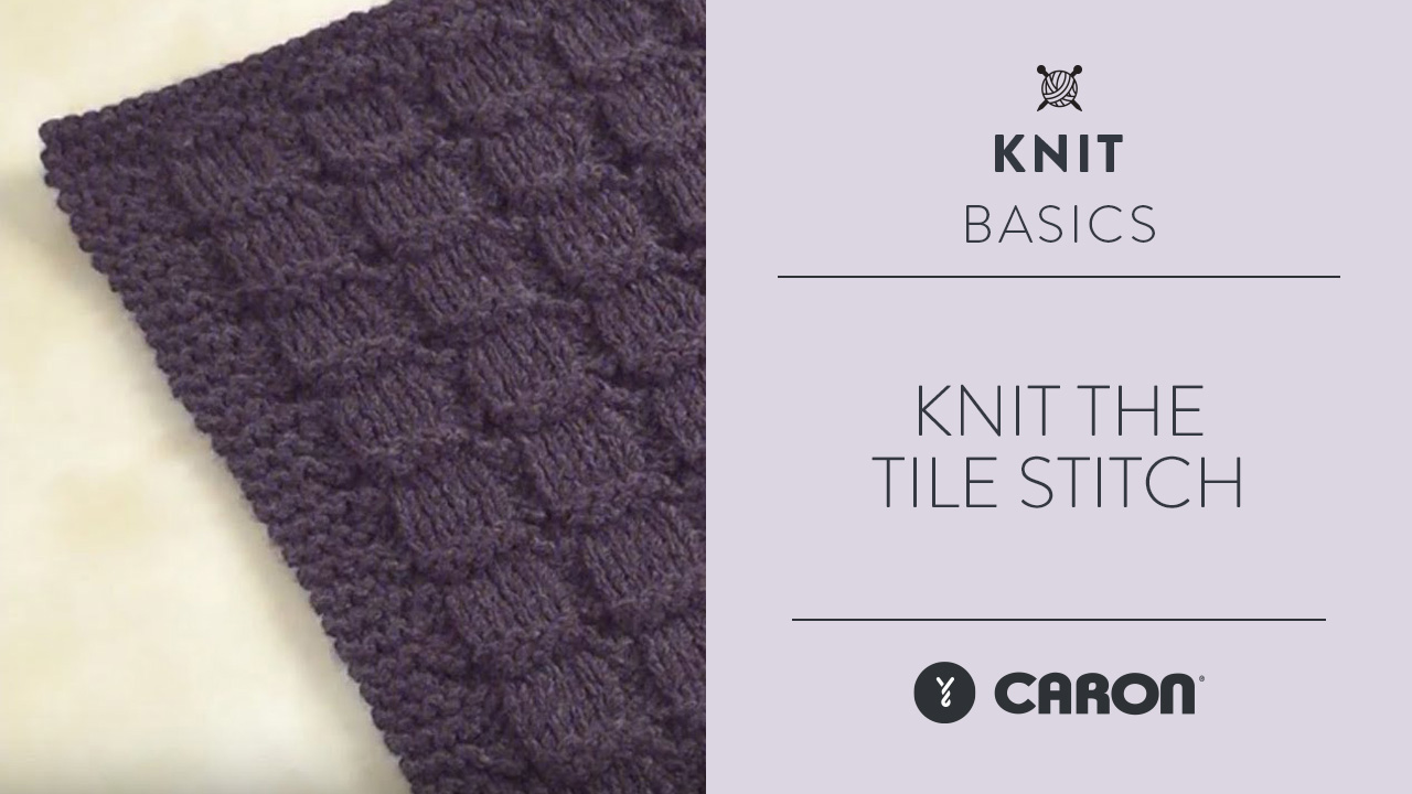 Knit the Tile Stitch
