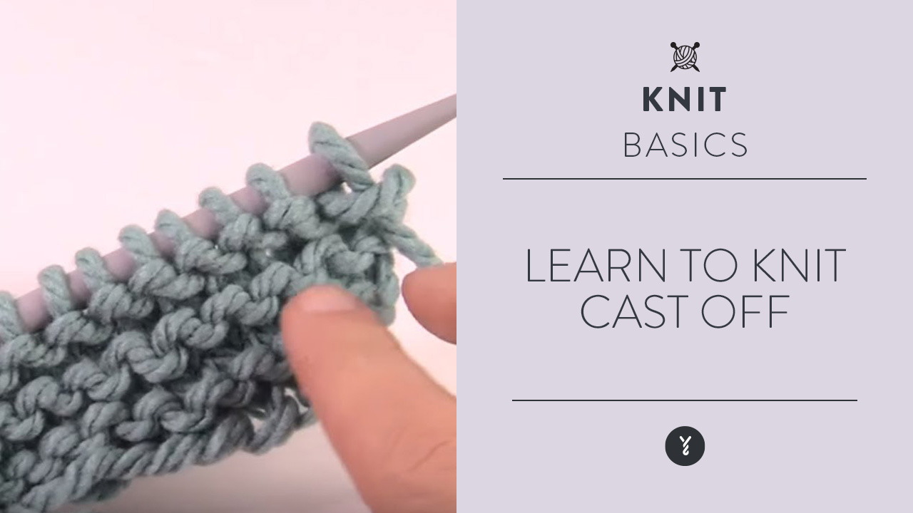 Learn to Knit: Cast Off