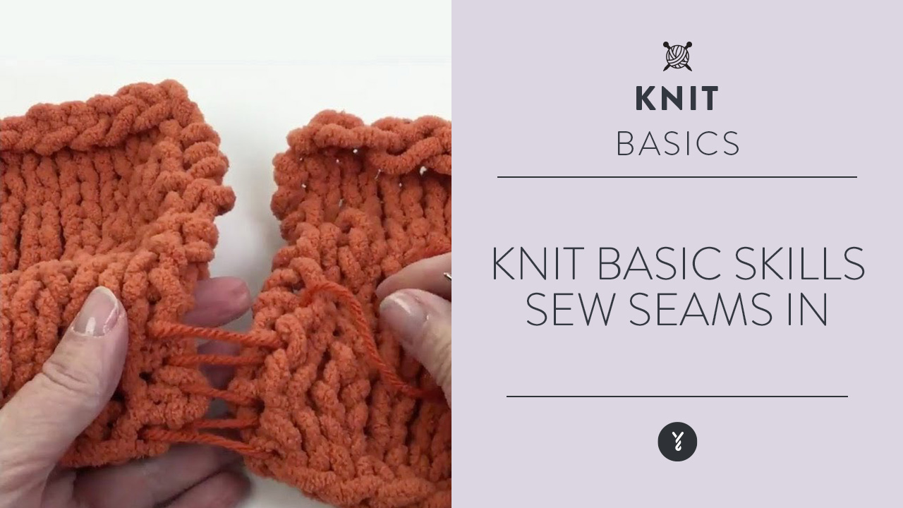 Knit Basic Skills:  Sew Seams In