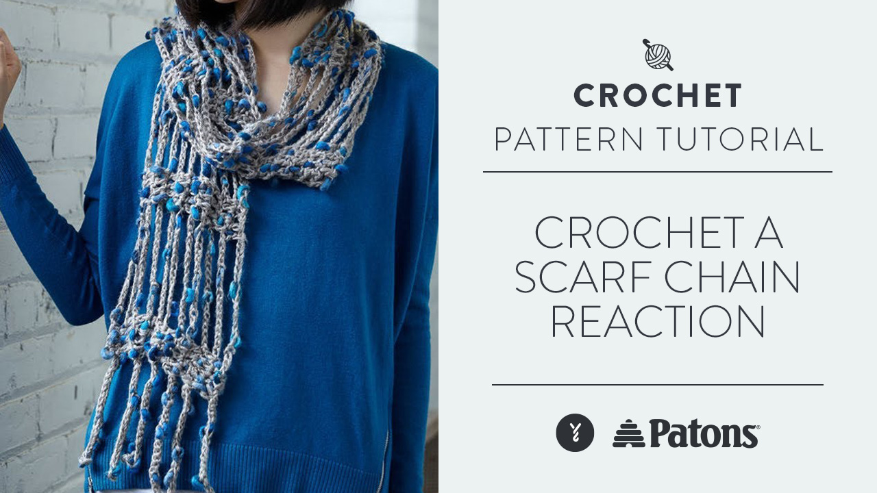 Crochet A Scarf: Chain Reaction