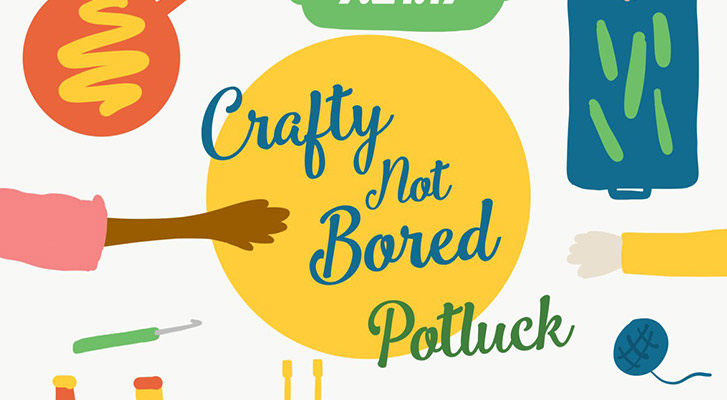 Anti-Boredom Month: Crafty Not Bored