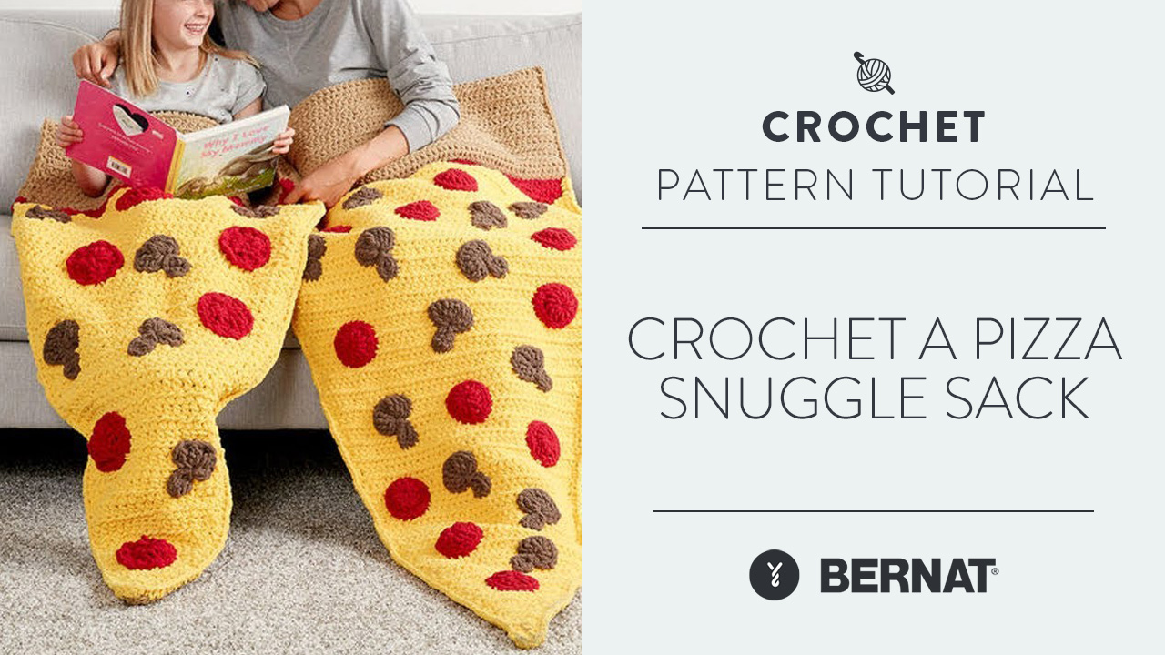Crochet a Pizza Snuggle Sack