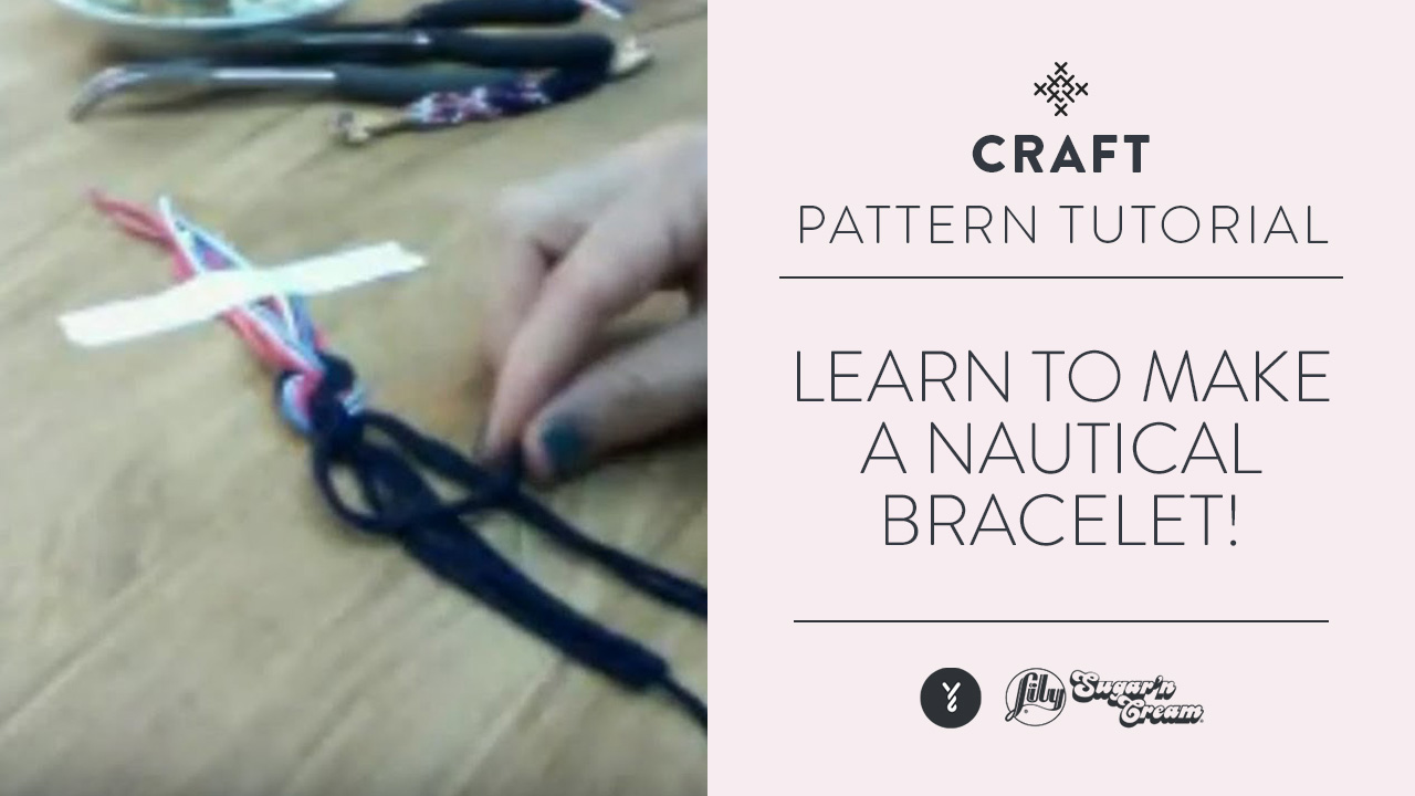 Learn to Make a Nautical Bracelet!