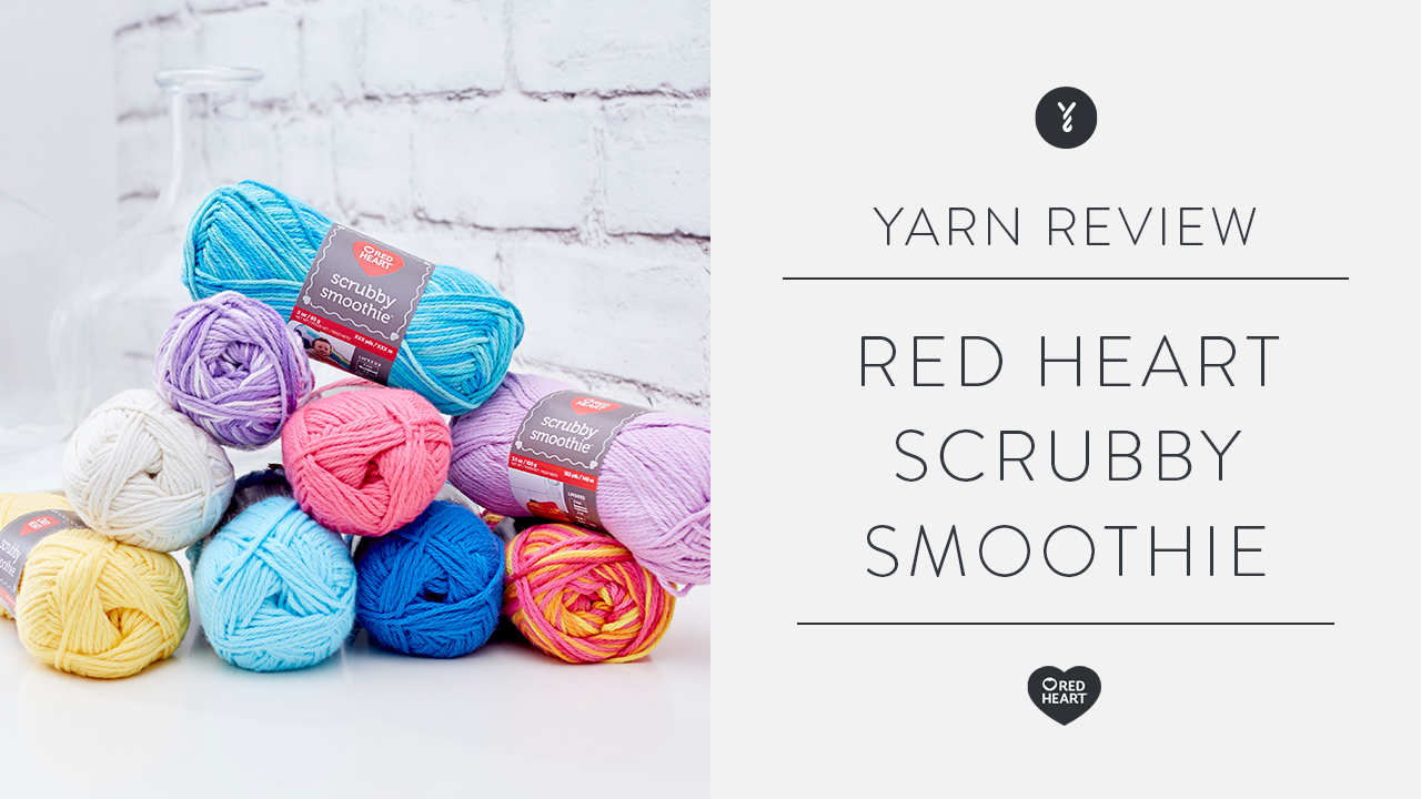 Red Heart Scrubby Smoothie Review