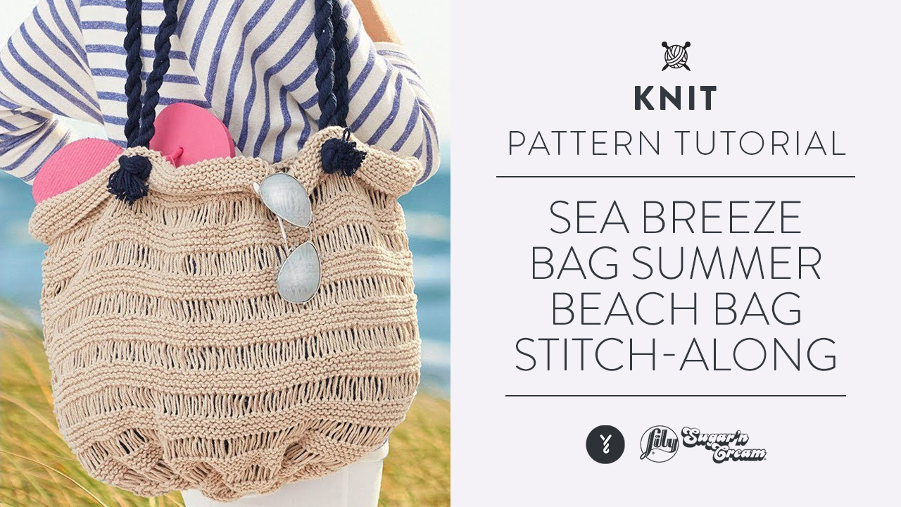 Sea Breeze Bag - Summer Beach Bag Stitch-Along