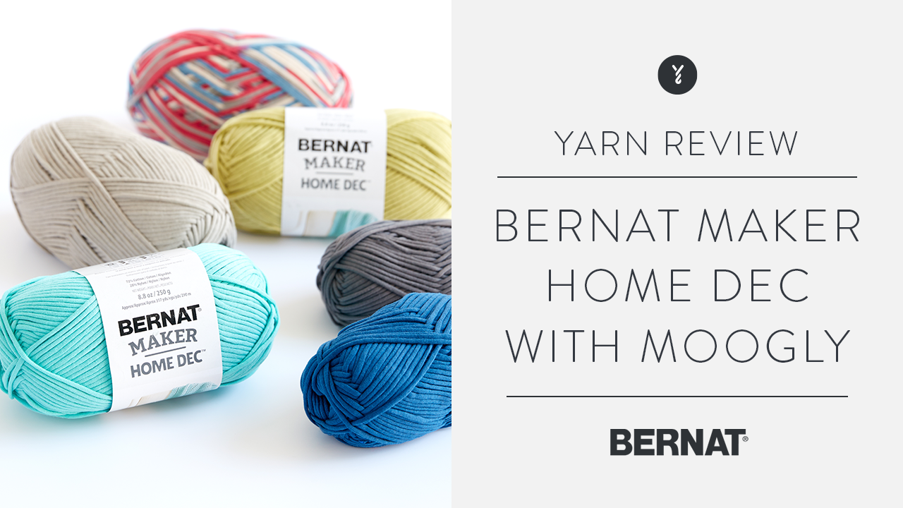 Bernat Maker Home Dec Review