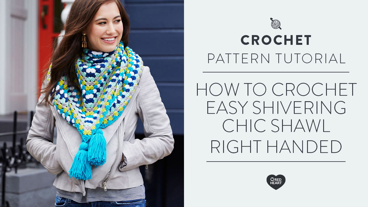 How to Crochet Easy Shivering Chic Shawl [Right Handed]
