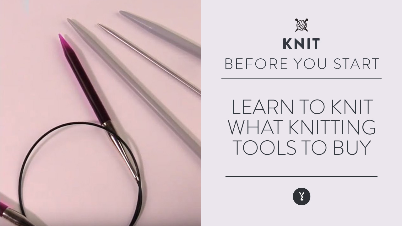 Learn to Knit: What Knitting Tools to Buy