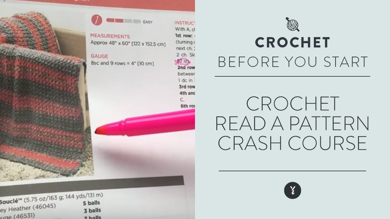 Crochet:  Read a Pattern Crash Course
