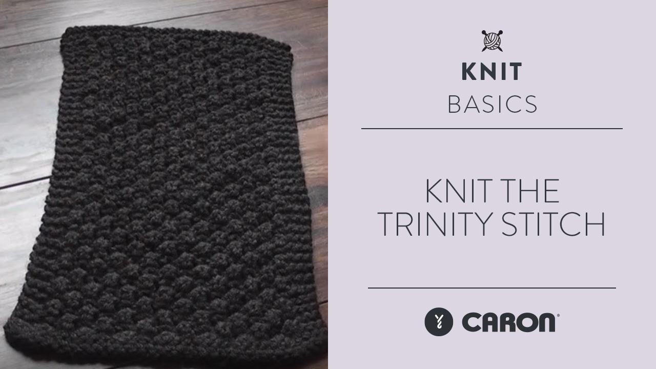 Knit the Trinity Stitch
