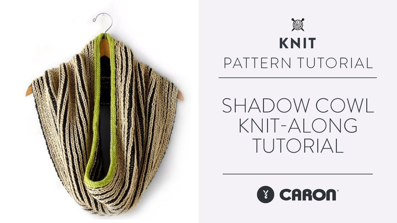 Shadow Cowl Knit-Along Tutorial
