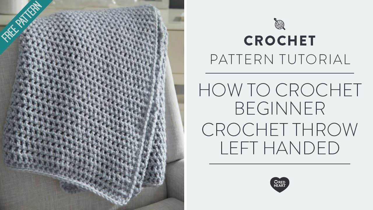 How to Crochet Beginner Crochet Throw Left Handed