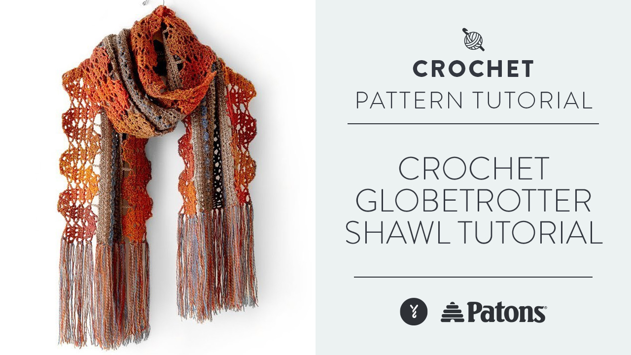 Crochet Globetrotter Shawl Tutorial